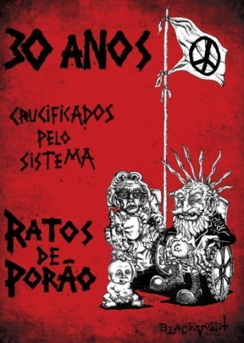 Dvd Ratos de Porão - 30 Anos - Crucificados Pelo Sistema
