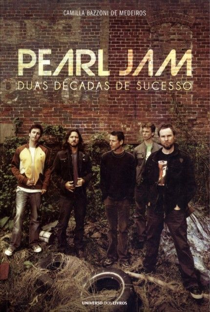 Livro Pearl Jam - Duas Decadas de Sucesso – Livraria Digo