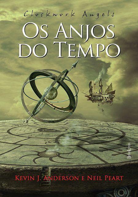 Livro Clockwork Angels: Os Anjos do Tempo - Editora Belas Letras