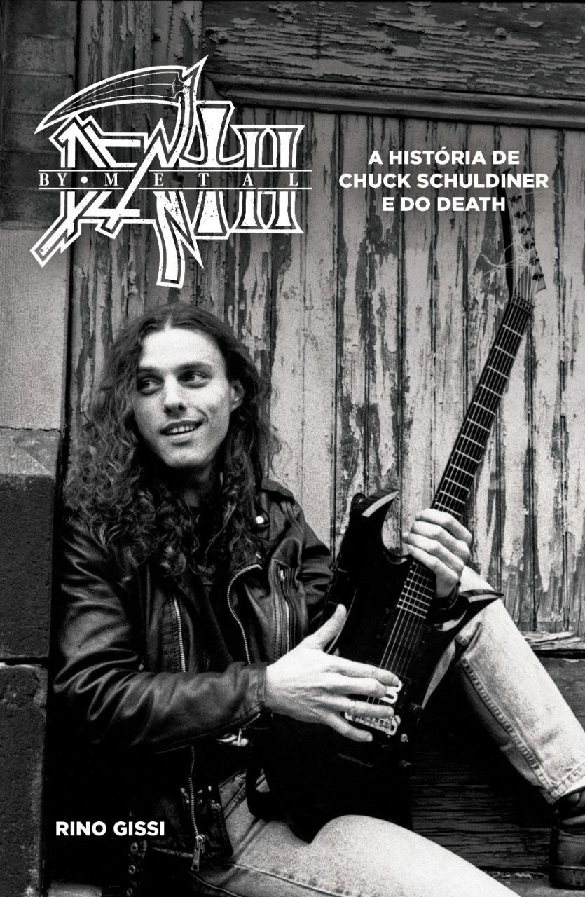 Livro - Death by Metal: A história de Chuck Schuldiner e do Death