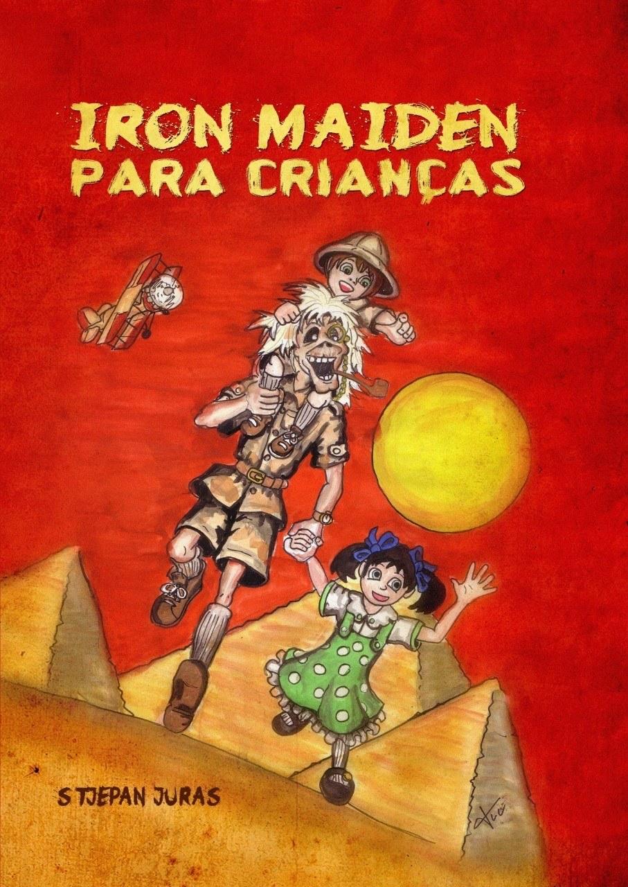 Livro - Iron Maiden Para Crianças (Stjepan Juras)