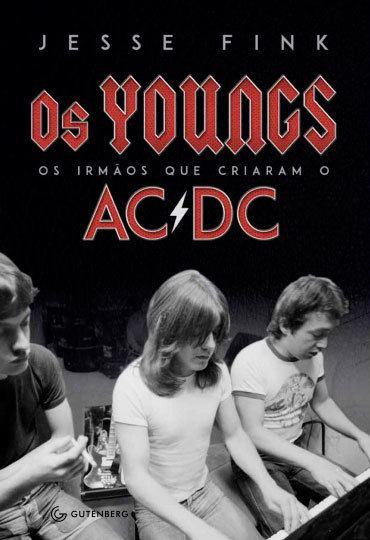 Livro Os Youngs: Os Irmaos que Criaram o AC/DC – Livraria Digo