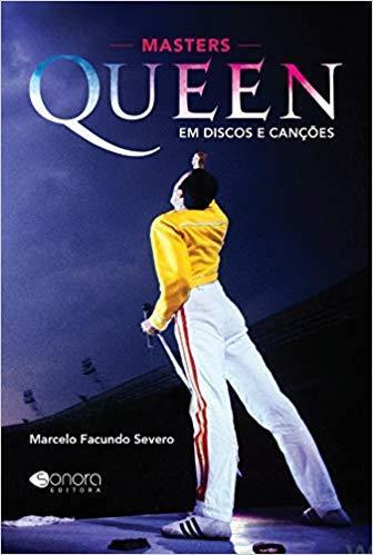Masters Queen em Discos e Canções - Editora SONORA