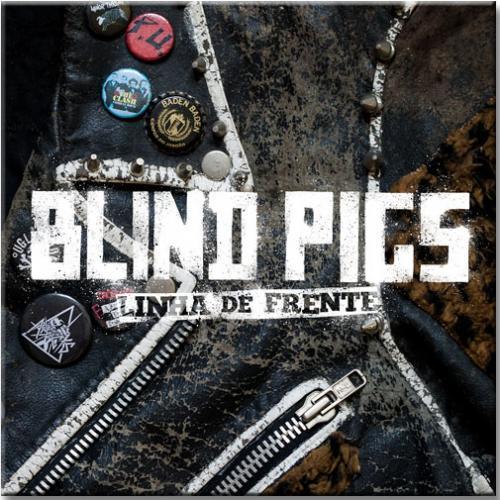 """LP Vinil Blind Pigs - Linha de Frente (LP Vinil 10"""")"""