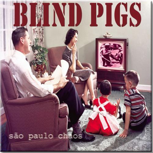 "LP Vinil Blind Pigs - São Paulo Chaos (LP Vinil 10"")"