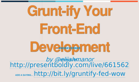 Grunt-ify Your Front-End Web Development