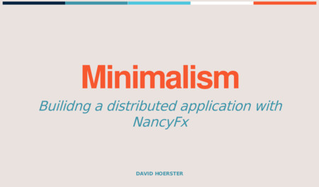 Minimalist Distributed App with NancyFX