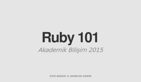 AB 2015 - Ruby 101 | Sıtkı Bağdat & Umurcan Görür