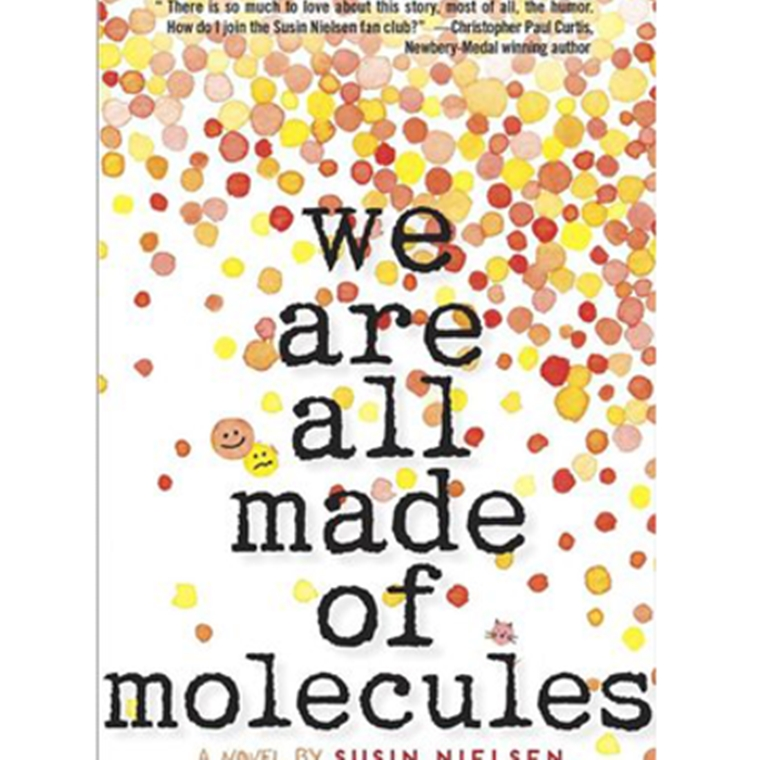 "Win a ""WE ARE ALL MADE OF MOLECULES"" by Susin Nielsen"