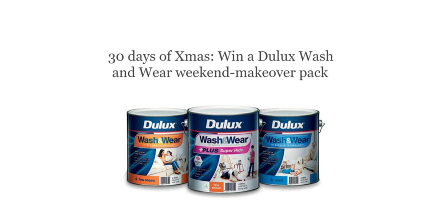 30 days of Xmas: Win a Dulux Wash and Wear weekend-makeover pack
