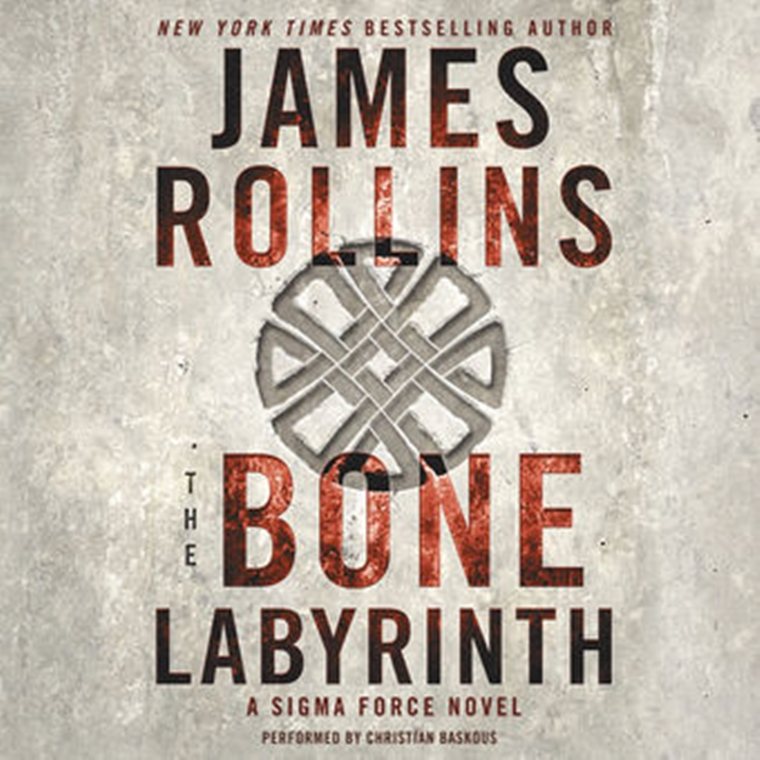 Win 'The Bone Labyrinth: A Sigma Force Novel' By James Rollins