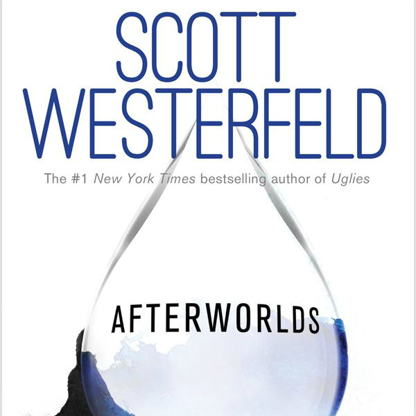 Win A Copy Of The Book 'Afterworlds' By Scott Westerfeld