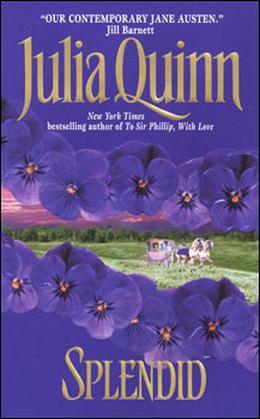 Splendid by Julia Quinn