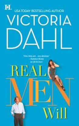 Real Men Will by Victoria Dahl