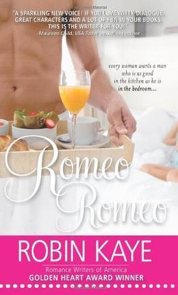 Romeo, Romeo by Robin Kaye