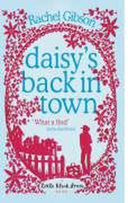 Daisy's Back in Town by Rachel Gibson