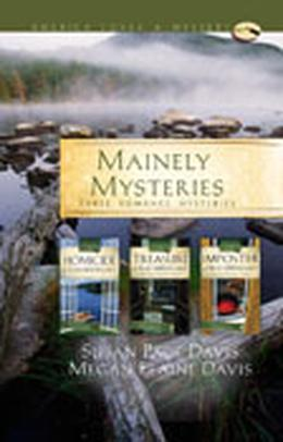 Mainely mysteries : three romance mysteries by Susan Page Davis