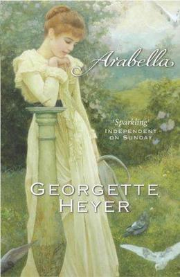 Arabella by Georgette Heyer