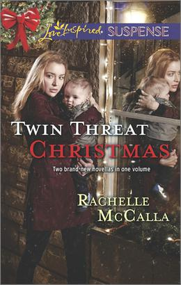 Twin Threat Christmas: One Silent Night\Danger in the Manger by Rachelle McCalla