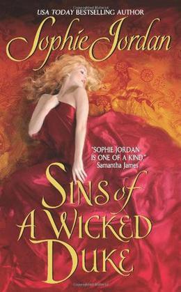 Sins of a Wicked Duke by Sophie Jordan