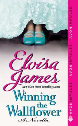 Winning the Wallflower by Eloisa James