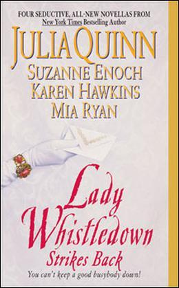 Lady Whistledown Strikes Back by Julia Quinn, Karen Hawkins, Suzanne Enoch, Mia Ryan