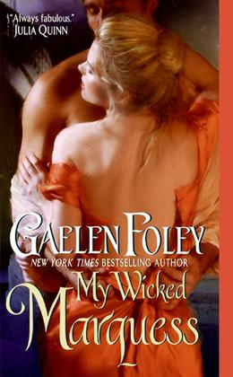 My Wicked Marquess by Gaelen Foley, James Griffin