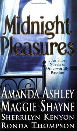 Midnight Pleasures by Amanda Ashley, Maggie Shayne, Sherrilyn Kenyon, Ronda Thompson
