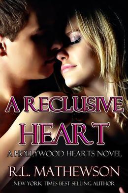 A Reclusive Heart by R.L. Mathewson
