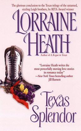 Texas Splendor by Lorraine Heath