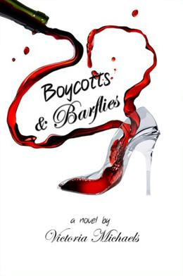Boycotts & Barflies by Victoria Michaels
