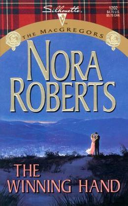 The Winning Hand by Nora Roberts
