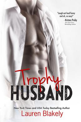Trophy Husband by Lauren Blakely
