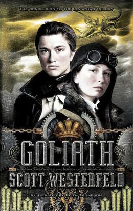 Goliath by Scott Westerfeld, Keith Thompson