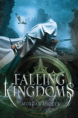 Falling Kingdoms by Morgan Rhodes, Michelle Rowen