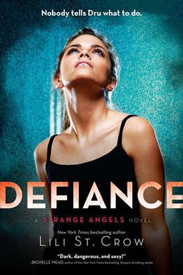 Defiance by Lili St. Crow, Lilith Saintcrow