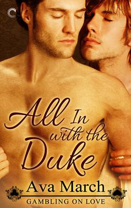 All In with the Duke by Ava March