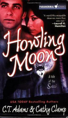 Howling Moon by C.T. Adams, Cathy Clamp