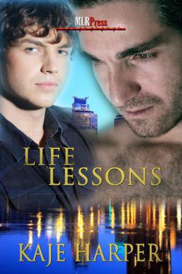 Life Lessons by Kaje Harper