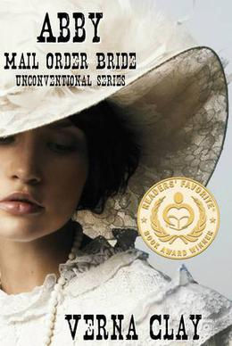 Abby: Mail Order Bride by Verna Clay