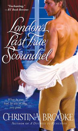 London's Last True Scoundrel by Christina Brooke