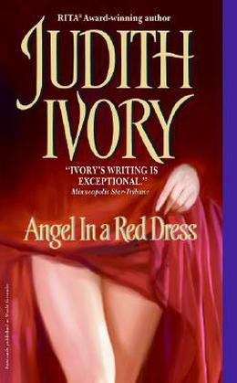 Angel in a Red Dress by Judith Ivory