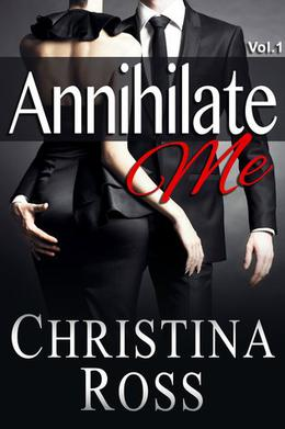 Annihilate Me by Christina Ross