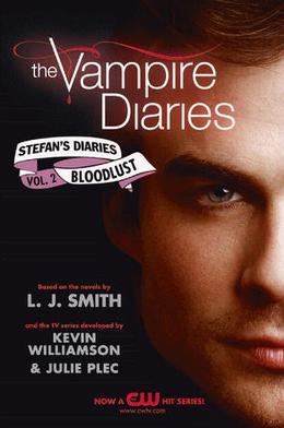 Bloodlust by L.J. Smith, Kevin Williamson, Julie Plec