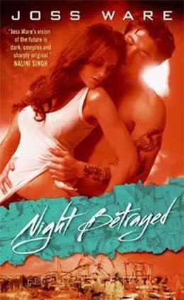 Night Betrayed by Joss Ware