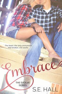 Embrace by S.E. Hall