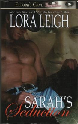Sarah's Seduction by Lora Leigh