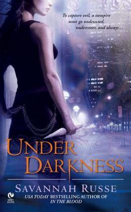 Under Darkness by Savannah Russe