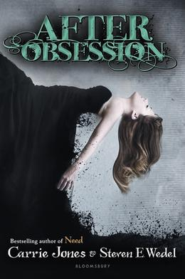 After Obsession by Carrie Jones, Steven E. Wedel