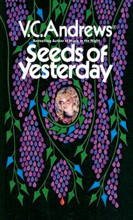 Seeds of Yesterday by V.C. Andrews, The Real Virginia Andrews